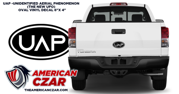 "UAP -Unidentified Aerial Phenomenon (The new UFO) Oval vinyl decal sticker 6""x 4"""