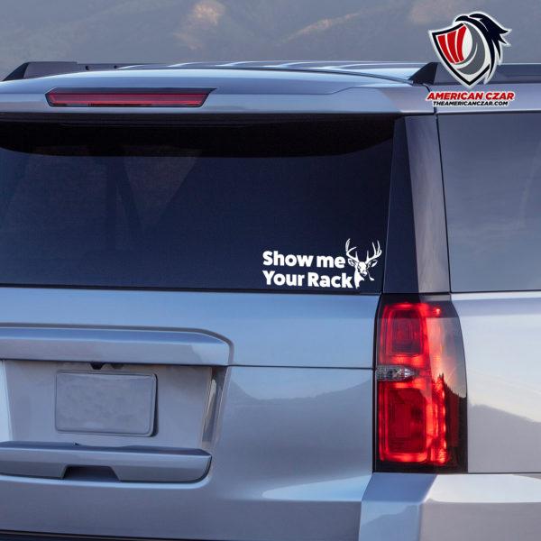 Show me your rack Vinyl Decal Deer Hunting window sticker